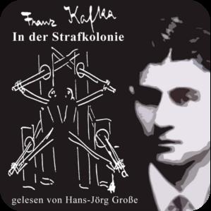 Franz Kafka ~ In der Strafkolonie