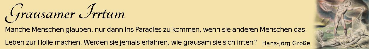 Grausamer Irrtum ~ Aphorismen ~ Hans-Jörg Große