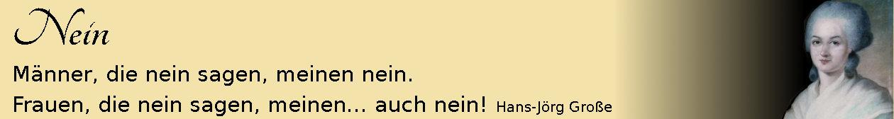 Nein ~ Aphorismen ~ Hans-Jörg Große