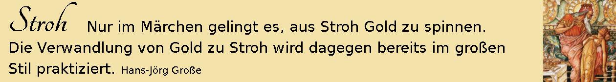 Stroh ~ Aphorismen ~ Hans-Jörg Große | Walter Crane