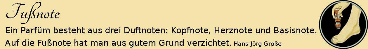 Fußnote ~ Aphorismen ~ Hans-Jörg Große | Dr. Scholl