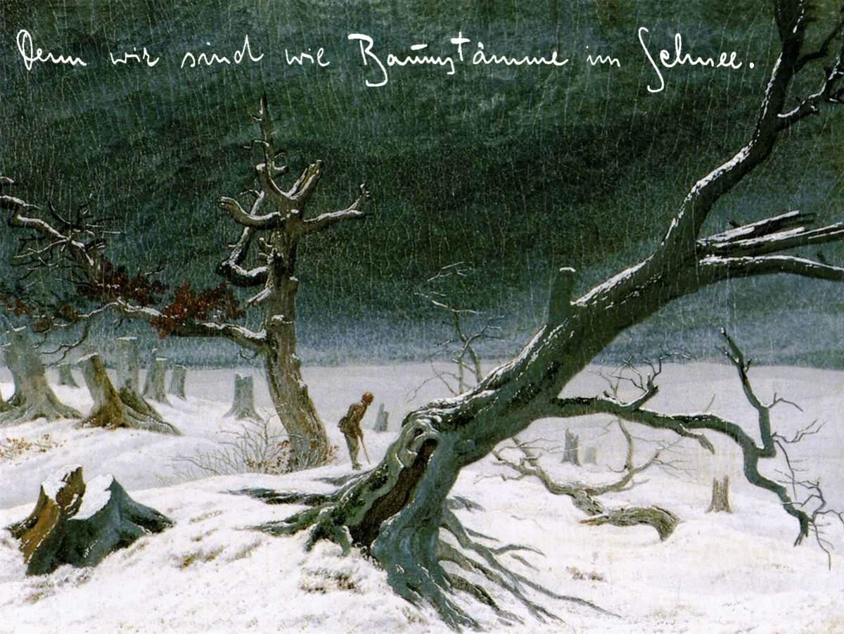 Franz Kafka ~ Die Bäume | Gemälde: Caspar David Friedrich: Winterlandschaft | Handschrift von Franz Kafka | Postkarte: Christian Mantey (2009).