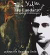 Franz Kafka ~ Ein Landarzt | Cover: Mantey/Große, 2010