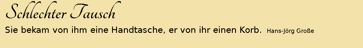 aphorismen-schlechter-tausch-grosse-2014