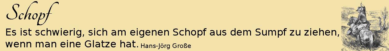 schopf-glatze-muenchhausen-aphorismen-grosse-hosemann